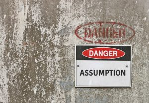 Assumptions driving strategy