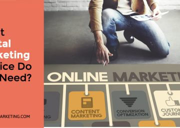 What Digital Marketing Service Do You Need?
